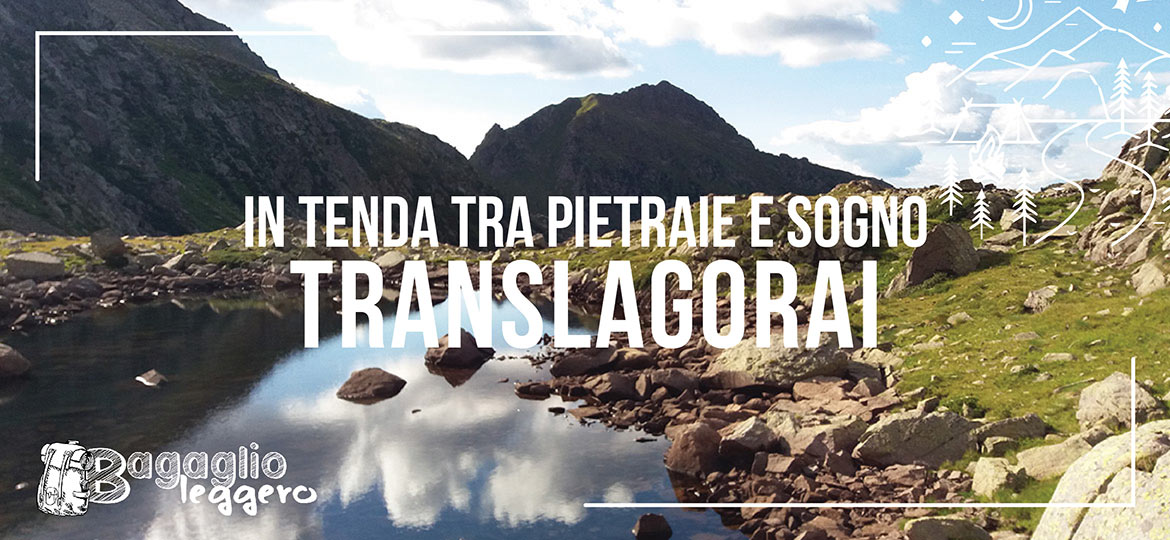 Translagorai in tenda