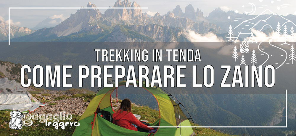 trekking in tenda preparare lo zaino