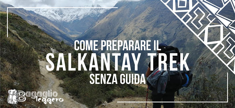 preparare il salkantay trek senza guida
