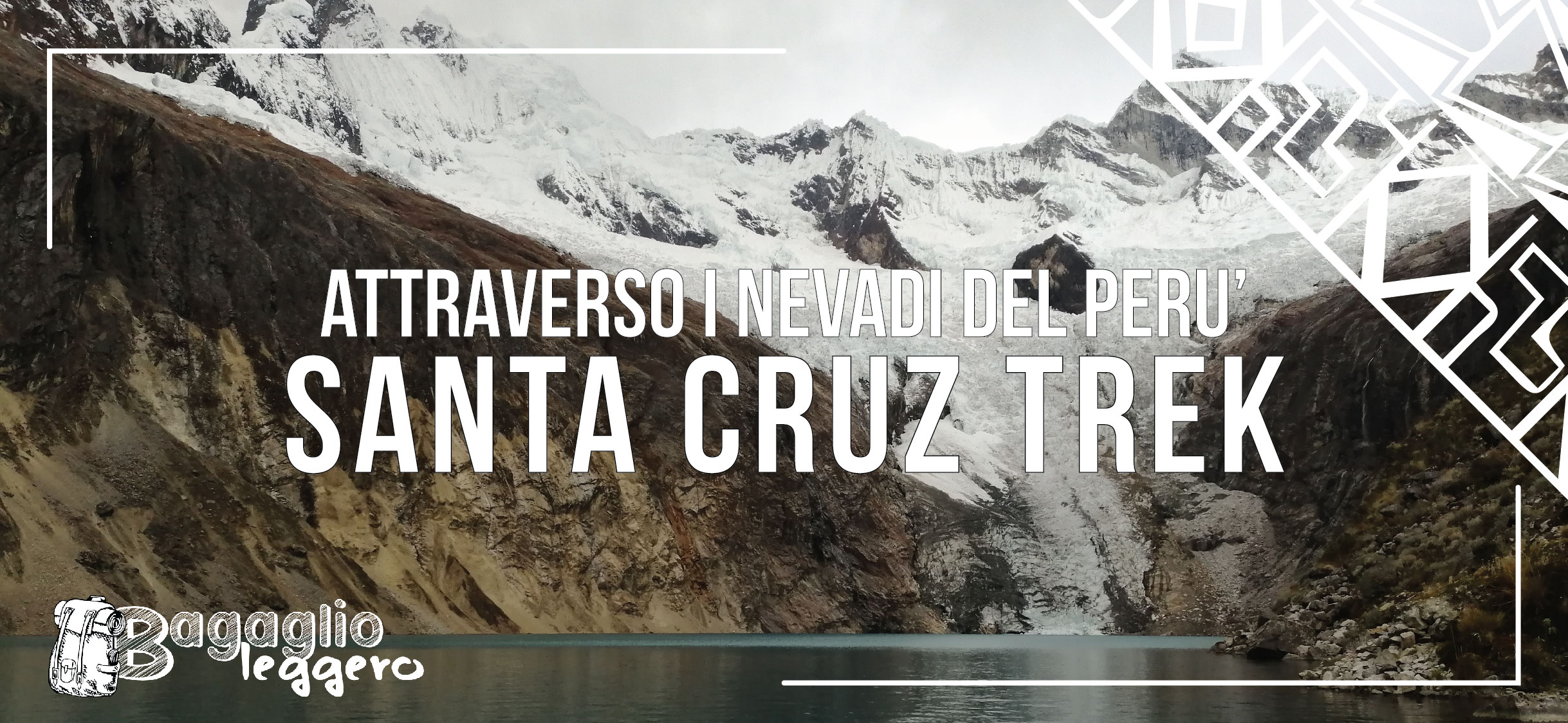 Santa Cruz Trek