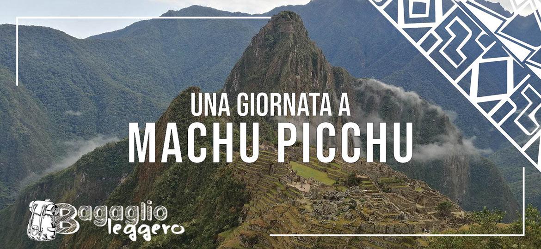 giornata a Machu Picchu