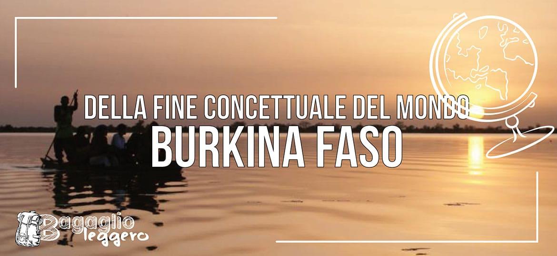 Della fine concettuale del mondo, racconto in Burkina Faso