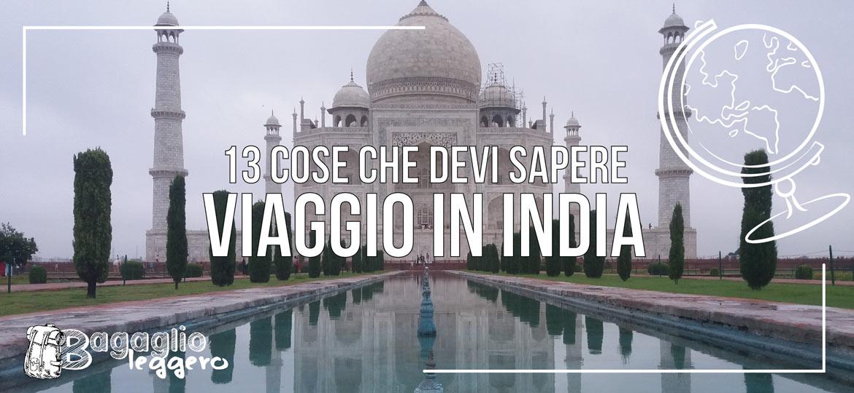 Viaggio in India, 13 cose che devi sapere