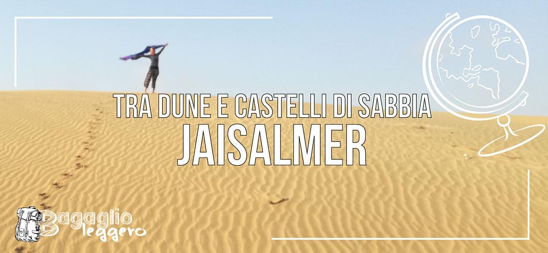 Jaisalmer e il deserto del Thar