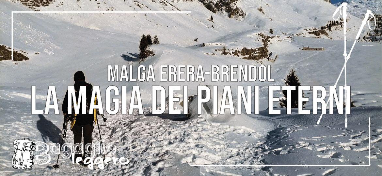 Malga Erera Brendol e la magia dei Piani Eterni