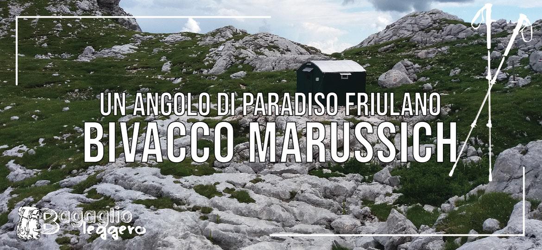 Bivacco Marussich un angolo di paradiso friulano