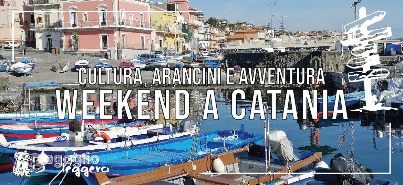 Un weekend a Catania: cultura, arancini e avventura