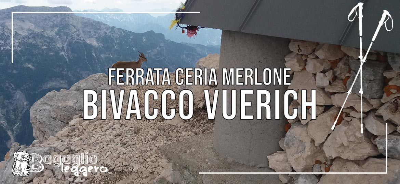 Bivacco Vuerich e ferrata Ceria Merlone