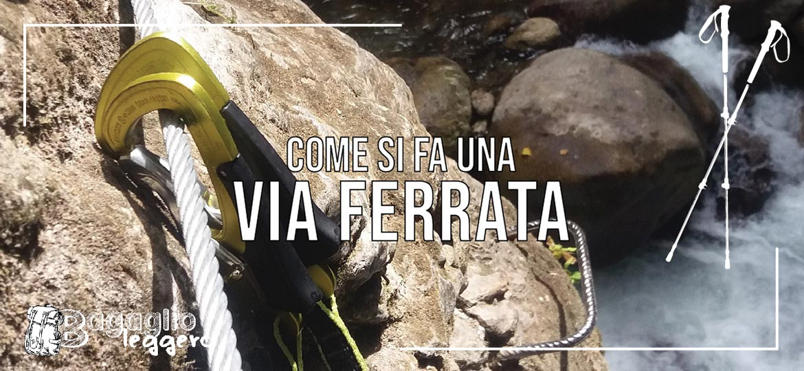 Come si fa una via ferrata