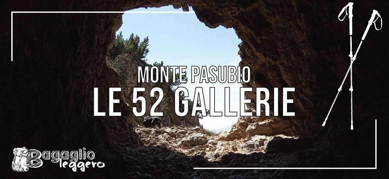 Monte Pasubio e la strada delle 52 Gallerie