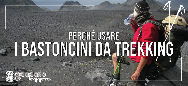 Perché usare i bastoncini da trekking in montagna