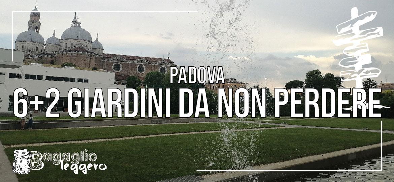 Sei + due giardini di Padova da non perdere