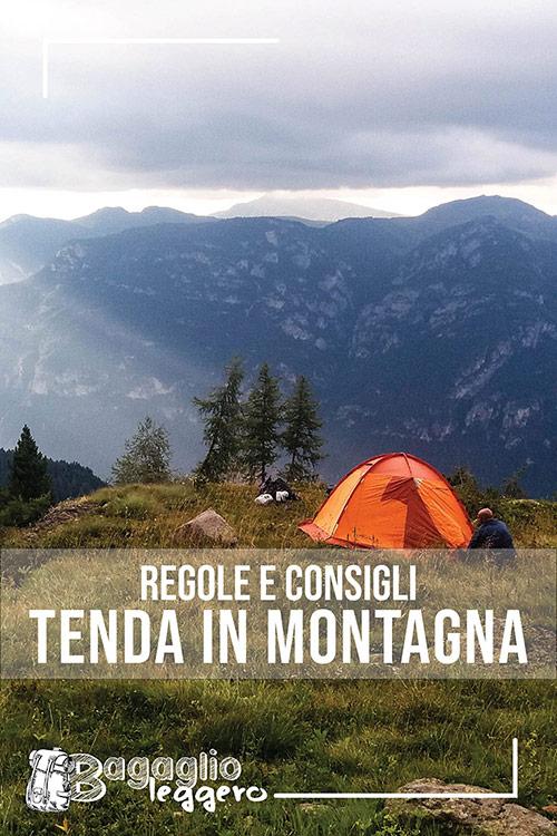 Regole e consigli per la tenda in montagna 2020 pin