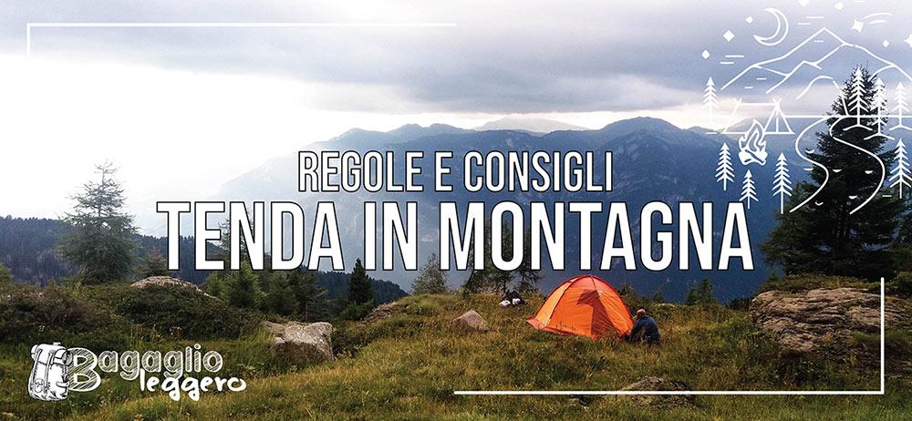 Tenda in montagna: consigli e regole per l'estate 2020