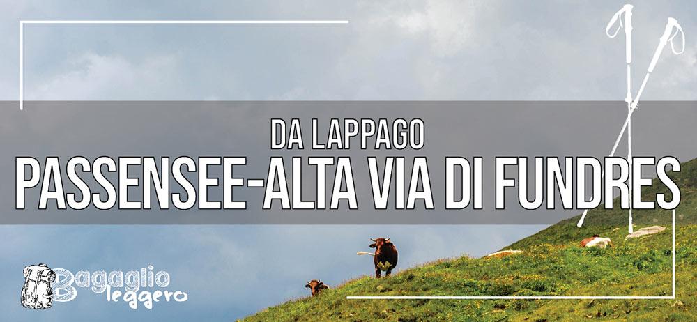 Da Lappago al Passensee e sull'alta via di Fundres