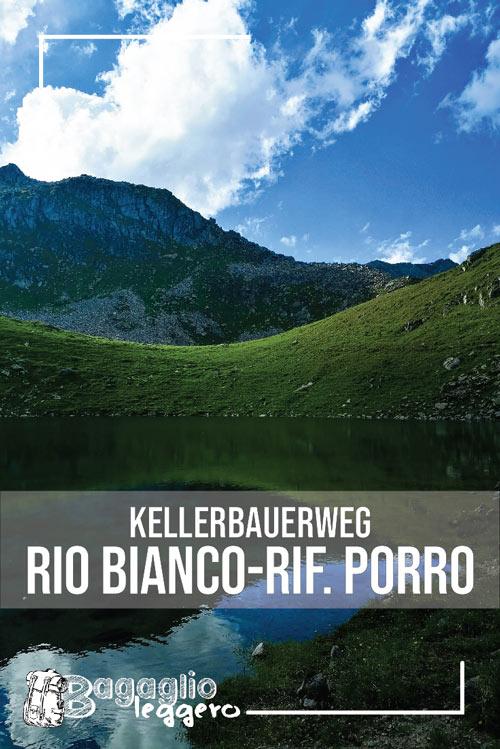 Kellerbauerweg: anello da Rio Bianco a Rifugio Porro pin