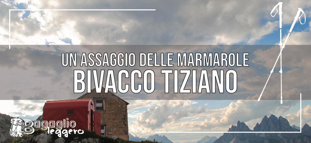 Bivacco Tiziano sulle Marmarole