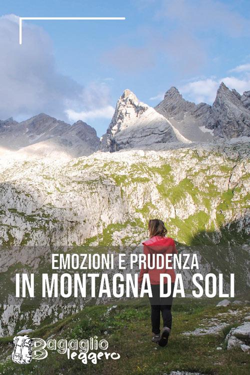 In montagna da soli: emozione e prudenza pin