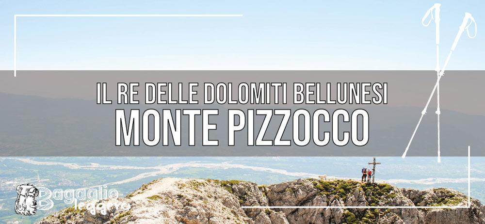 Monte Pizzocco il Re delle Dolomiti Bellunesi