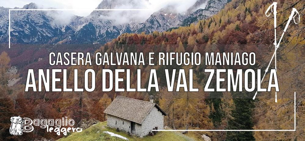 Anello della val Zemola per Casera Galvana e rifugio Maniago