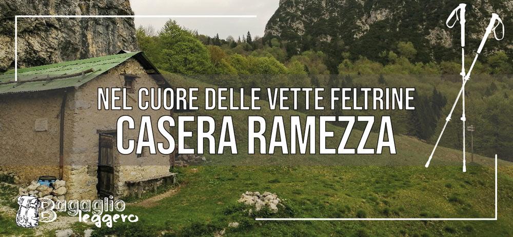 Casera Ramezza: nel cuore delle Vette Feltrine