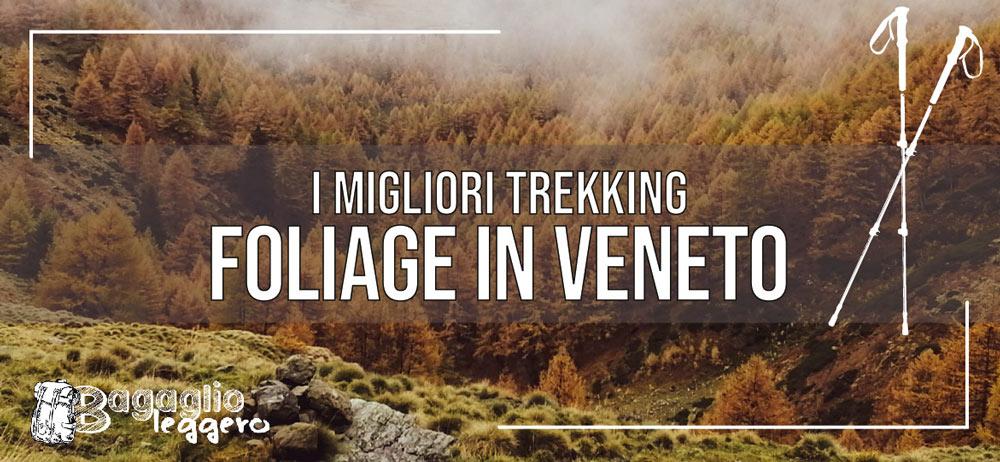 I migliori trekking per il foliage in Veneto
