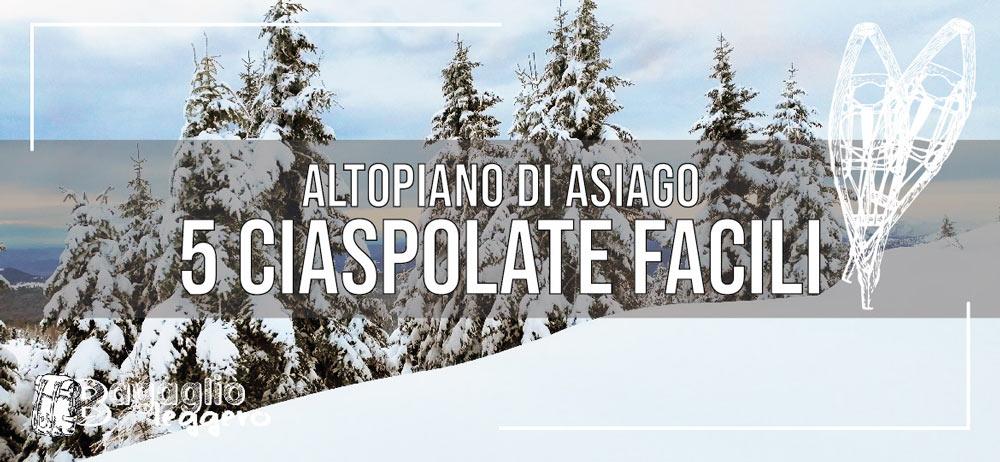 5 ciaspolate facili in Altopiano di Asiago (le più belle)