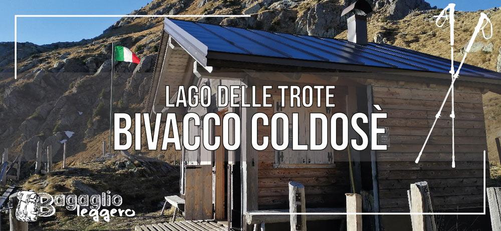 Bivacco Coldosé sotto forcella Coldosè (e lago delle Trote) in Lagorai