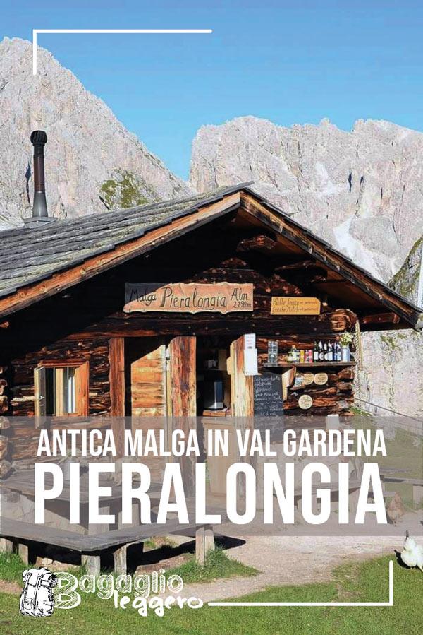 Malga Pieralongia: una delle malghe più antiche della Val Gardena pin