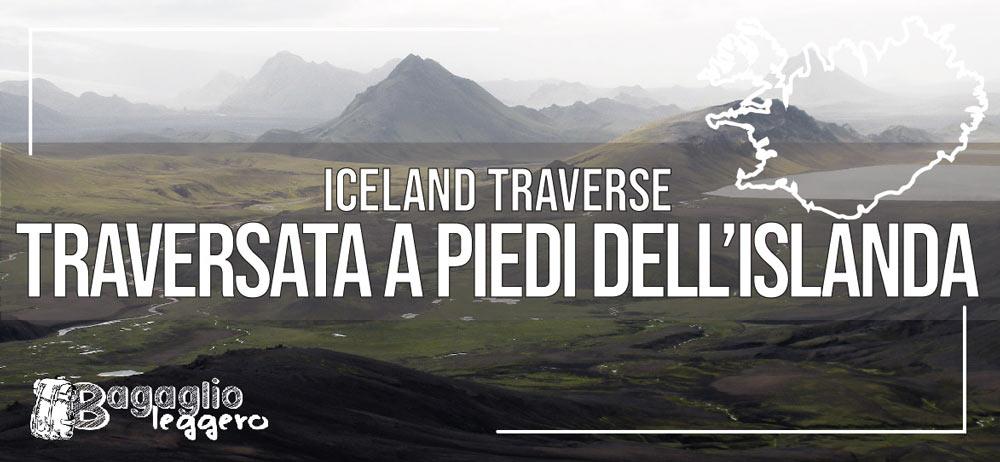 Come fare la traversata a piedi e tenda dell'Islanda