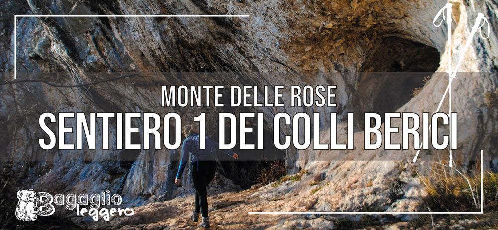 Monte delle Rose da Castagnero: Sentiero 1 e Grotta del Ritiro