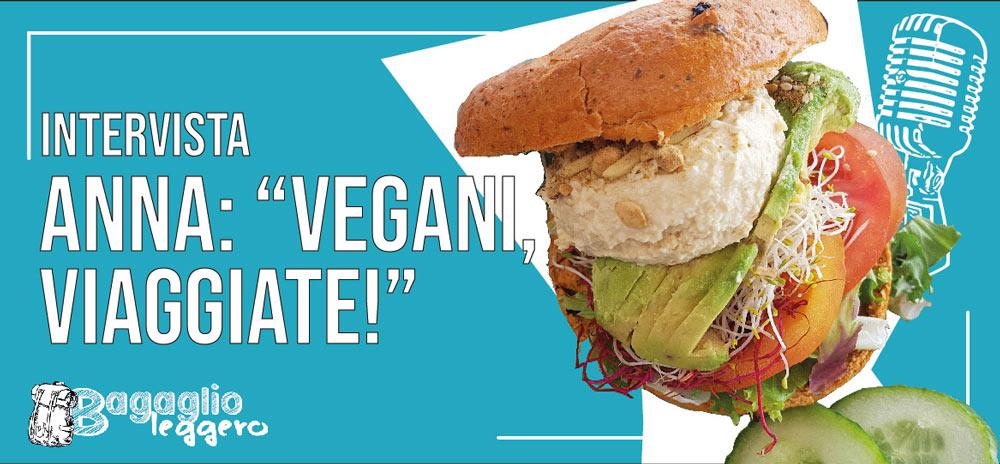 Vegani in tutto il mondo: viaggiate!